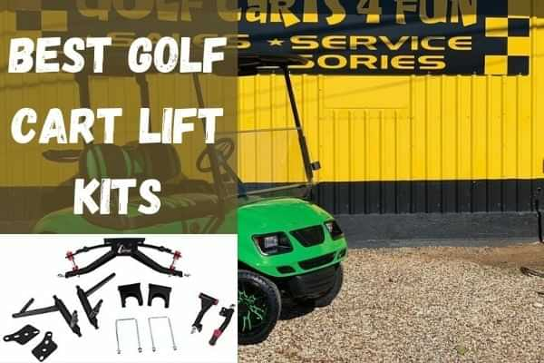 Best golf cart lift kits