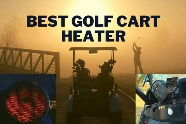 best golf cart heater