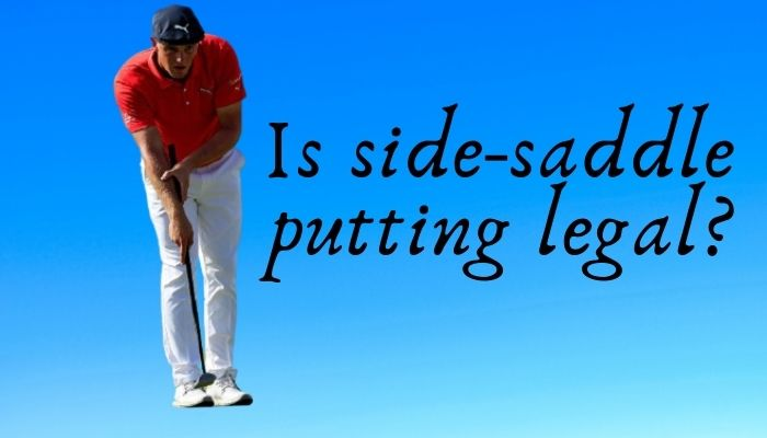 Is side-saddle putting legal