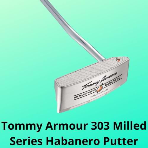 Tommy Armour 303 Milled Series Habanero Putter